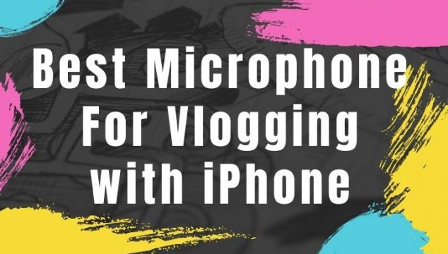 Best Vlogging Microphone For iPhone